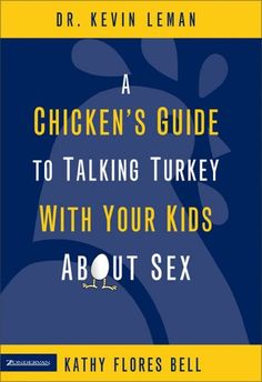 A Chicken's Guide to Talking Turkey with Your Kids About ...