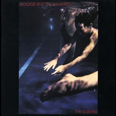 The Scream is the debut studio album by English post-punk band Siouxsie and the Banshees, released in November 1978 Siouxsie Sioux, Siouxsie & The Banshees, Best Punk Albums, Greatest Albums, Banshee Scream, Vinyl Cd, Desert Island, Post Punk, Music Lessons