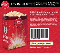 Free Printable Coupon for a Free Small Popcorn with Concession Purchase at AMC Theatres Tax Relief Offer via Facebook – April 13 to 15, 2012