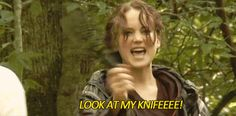 And when she got this knife taken away from her for playing with the props.