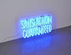 'Satisfaction Guaranteed' Neon by artist Lina Forsgren