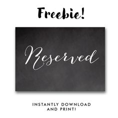 Free Wedding Sign Chalkboard - Reserved - Instant Download Printable
