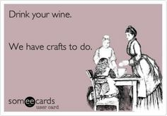 Wine & crafts @kristen Bergeron