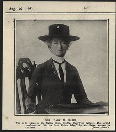 Daisy May Bates, CBE (16 October 1859 – 18 April 1951) was an Irish Australian journalist, welfare worker and lifelong student of Australian Aboriginal culture and society. She was known among the native people as 'Kabbarli' (grandmother). 1921