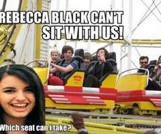 and none for Rebecca black X'D i'm crying over here! a;lkjaksgasjasdkga ahhahahhahaaaa!!!!! one direction, harry styles, zayn malik, louis tomlinson, niall horan, liam payne, 1D, hazza, harreh, lou, tommo, nialler, mean girls, which seat can i take? rebecca black can't sit with us!