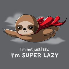 Get comfortable in hundreds of cute, funny, and nerdy t-shirts. TeeTurtle has the perfect super soft shirt to make you smile! Baby Sloth, Cute Sloth, Funny Sloth, Cute Animal Drawings, Cute Drawings, Cartoon Wallpaper, Funny Animals, Cute Animals, Baby Animals
