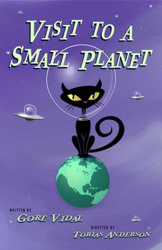 Theatre poster of the week, Visit to a Small Planet.