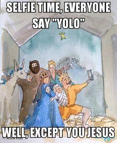 religious comedy! A little Christmas humor . . ..