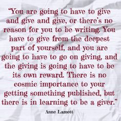 Say What You Mean, Anne Lamott, Spiritual Warrior, Letter Writing, Thought Provoking, Live For Yourself, Cool Words, Writers, Warriors