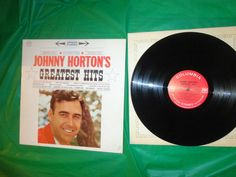 Johnny Horton's Greatest Hits:  listened to this all the time
