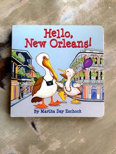 Fleurty Girl - Everything New Orleans - Hello, New Orleans! Children's Book - Books - Music & Books
