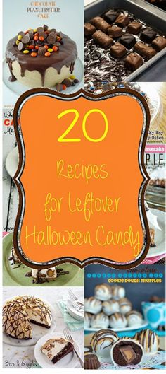 20 Recipes for Leftover Halloween Candy - Now that Halloween is over, what are you going to do with all that candy? Make something EVEN sweeter of course!