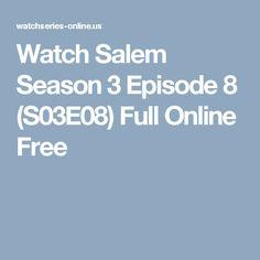 Watch Salem Season 3 Episode 8 (S03E08) Full Online Free