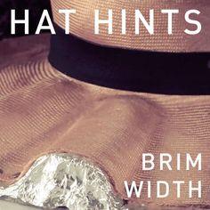 HAT HINTS - BRIM WIDTH #millinery #judithm