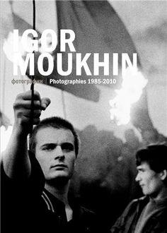 Igor Moukhin : Photographies 1987-2011