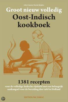 Groot nieuw volledig Oost-Indisch kookboek