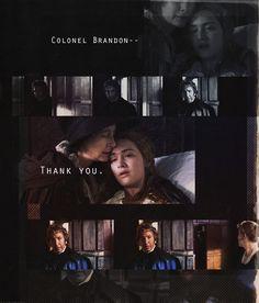 """Colonel Brandon..... thank you"" ~ Marianne - Sense and Sensibility (1995)"