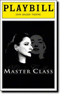 Master Class Playbill Covers on Broadway - Information, Cast, Crew, Synopsis and Photos - Playbill Vault Patti Lupone, Stage Show, Master Class, Theatre, Memory Boards, Broadway Shows, It Cast, Memories, Hail Mary