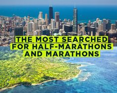 The Most Searched for Half-Marathons and Marathons—and Everything You'd Ever Want to Know About Them