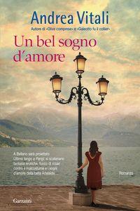 Un bel sogno d'amore, Andrea Vitali