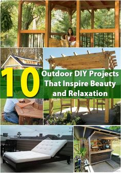 10 Outdoor DIY Projects That Inspire Beauty and Relaxation