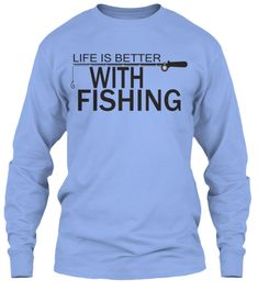 "Life is better with fishing   https://teespring.com/life-is-better-with-fishing#pid=11&cid=2492&sid=front  ""Fishing Tshirt"",""Fishing"",""Tshirt"",""Design"",""I love fishing"",""top fishing t shirts"",""new fishing design"",'fish"",""fishing competetions"" 'fishing tshirts' 'fishing tshirt' 'fishing t shirts' fishing t shirt'"