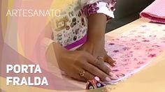 Dica de artesanato - Porta fralda (19/08/2014)