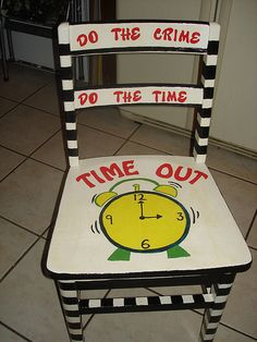 time out chair-  HA!! love it! i can see needing this is the future with our busy little guy. ;)