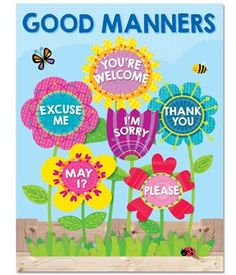 Good manners will bloom all over your classroom with the helpful reminders on this brightly colored Good Manners chart. Chart highlights six good manners for students: Excuse Me, You're Welcome, May I Classroom Rules Poster, Classroom Charts, Classroom Displays, Classroom Decor, Garden Theme Classroom, Preschool Classroom Jobs, Classroom Setting, Classroom Resources, Manners Activities