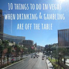 10 Things to do in Vegas when Drinking and Gambling are off the Table on Crafted by Lindy