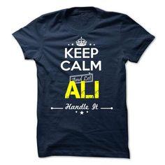 ALI -Keep calm - #gift sorprise #small gift. SATISFACTION GUARANTEED => https://www.sunfrog.com/Valentines/-ALI-Keep-calm.html?68278