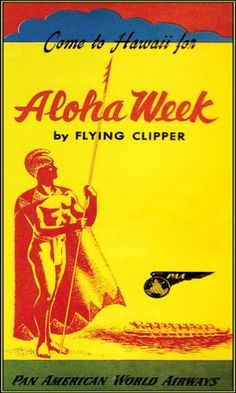Hawaii by Flying Clipper 1930 Aloha Pan Am Airlines