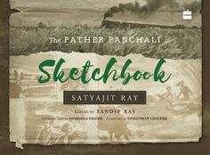 Outset-Rakhi Jayashankar's blog: Review of The Pather Panchali Sketch book by Satya...