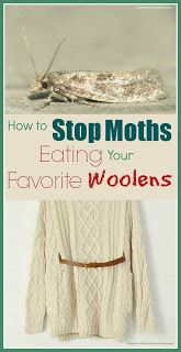 "Moth Pest Control—A list of 24 tips on how to stop moths from eating your favorite woolens.   |   Blog Post:   ""How to Get Rid of Moths,"" on Sept. 4, 2013 by Alice from Mums Make Lists here: http://mumsmakelists.blogspot.co.uk/2013/09/how-to-get-rid-of-moths.html"