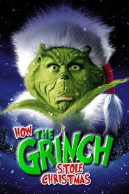 Watch How The Grinch Stole Christmas Full Movie