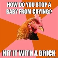 Anti-Joke Chicken-  I know its late at night but this is pretty funny right now.