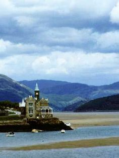 The Clock House just outside Barmouth, Wales. On the estuary, it's just gorgeous.