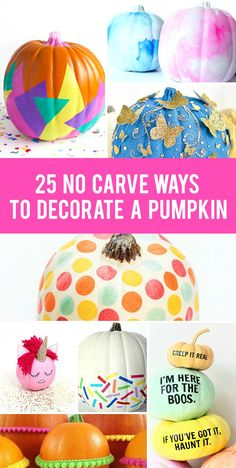 Check out these 25 creative no carve pumpkin decorating ideas. There are so many fun and unique ways to decorate pumpkins this fall. Cute Pumpkin, Baby In Pumpkin, Diy Pumpkin, Pumpkin Crafts, Pumpkin Carving, Pumpkin Painting, Pumpkin Ideas, Pumpkin Designs, Diy Halloween Costumes
