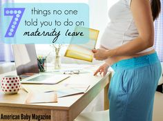 Make the most of your time on maternity leave!