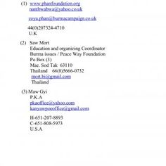 Contact information for donation (1) www.phanfoundation.org nantbwabwa@yahoo.co.uk zoya.phan@burmacampaign.co.uk 44(0)207324-4710 U.K (2) Saw Mort Education. http://slidehot.com/resources/contact-information-for-donation.63353/