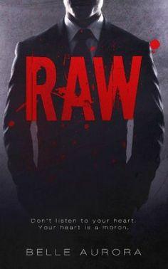 RAW by Belle Aurora *Certified Favorite* http://smutbookclub.com/books/raw-belle-aurora/