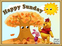 WINNIE & PIGLET_HAPPY SUNDAY Happy Sunday Morning, Days And Months, Pigs, Mornings, Tigger, Pikachu, Calendar, Inspirational Quotes, Seasons