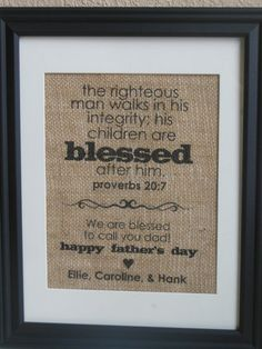 Personalized Fathers Day Burlap Print Gift - Proverbs 20:7