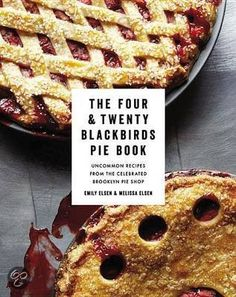 The Four & Twenty Blackbirds Pie Book out in october