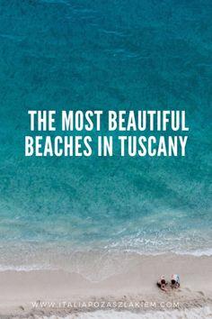 The most beautiful beaches in Tuscany I Tuscany I Italy I