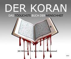 #Islamaufklärung Der Koran: Das tödlichste Buch der Menschheit — 300 Millionen…
