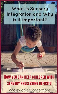 What is Sensory Integration and why is it important How You Can Help Your SPD Child