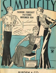 Simplicity Fashion Forecast Patterns, November 1934 featuring Simplicity 1574, 1563 and 1573