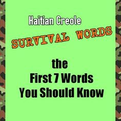 7 Haitian Creole Words You Need To Know Before Learning Any Other Words (With Pronunciation) 1. Mwen = Me / I (Memory Aid: The word Me is found in the word Mwen. Also it helps some people to rememb...