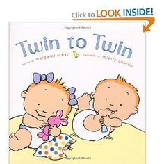 Twin to Twin - one of my favorite books to read to my twins!